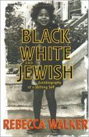 Black, White, and Jewish