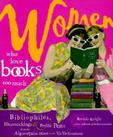Women Who Love Books Too Much