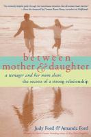 Between Mother & Daughter
