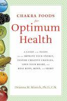 Chakra Foods for Optimum Health