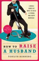 How to Raise A Husband