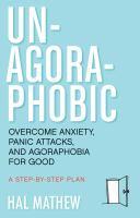 Un-agoraphobic