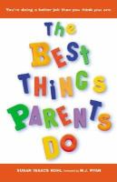 The Best Things Parents Do