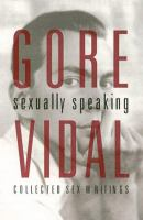 Gore Vidal, Sexually Speaking