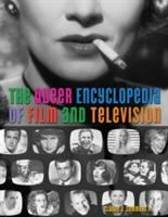 The Queer Encyclopedia of Film & Television