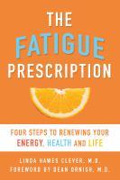 The Fatigue Prescription