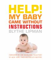 Help! My Baby Came Without Instructions!