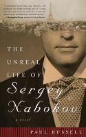 The Unreal Life of Sergey Nabokov
