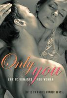 Only you : erotic romance for women