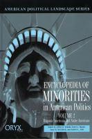 Encyclopedia of Minorities in American Politics