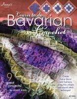 Learn to Do Bavarian Crochet
