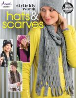 Stylishly Warm Hats and Scarves