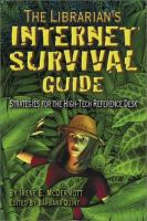 The Librarian's Internet Survival Guide