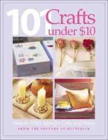 101 Crafts Under $10