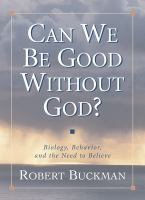 Can We Be Good Without God?