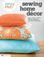 Sew Me! Sewing Home Décor