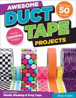 Awesome Duct Tape Projects