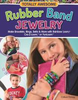 Totally Awesome Rubber Band Jewelry