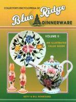 Encyclopedia of Blue Ridge Dinnerware