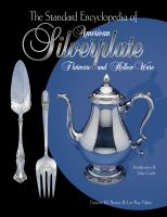 The Standard Encyclopedia of American Silverplate, Flatware and Hollow Ware