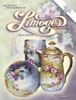 Collector's Encyclopedia of Limoges Porcelain
