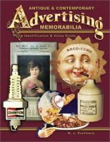 Antique and Contemporary Advertising Memorabilia