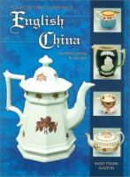 Collector's Encyclopedia of English China