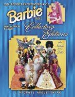 Collector's Encyclopedia of Barbie Collector's Editions