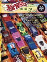 Hot Wheels, the Ultimate Redline Guide