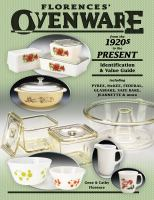 Florences' Ovenware From the 1920s to the Present