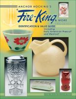 Anchor Hocking's Fire-King & More