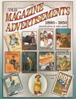 Old Magazine Advertisements, 1890-1950