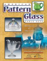 American Pattern Glass Table Sets