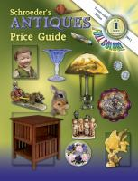Schroeder's Antiques Price Guide, 2011