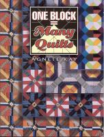 One Block-- Many Quilts
