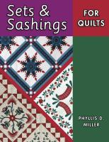 Sets and Sashings for Quilts