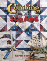 Combing Through your Scraps
