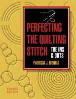 Perfecting the Quilting Stitch, the Ins & Outs