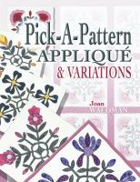 Pick-a-pattern Applique & Variations