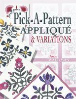 Pick-a-pattern Applique & Variations