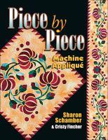Piece by Piece Machine Appliqué