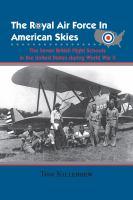 The Royal Air Force in American Skies