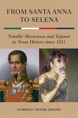 From Santa Anna to Selena
