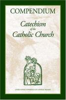 Compendium, Catechism of the Catholic Church