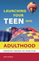 Launching your Teen Into Adulthood