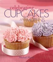 Celebrating Cupcakes and Muffins