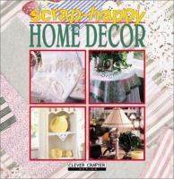 Scrap-happy Home Decor