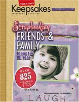 Scrapbooking Friends & Family