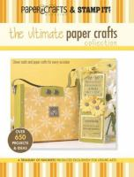 The Ultimate Paper Crafts Collection