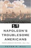 Napoleon's Troublesome Americans